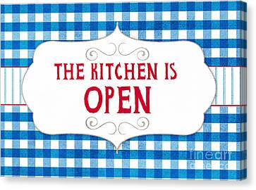The Kitchen Is Open Canvas Print