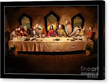 The Last Supper Canvas Print by Blake Richards