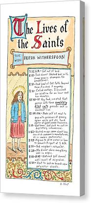 The Lives Of The Saints This Week:  Frieda Canvas Print by Roz Chast
