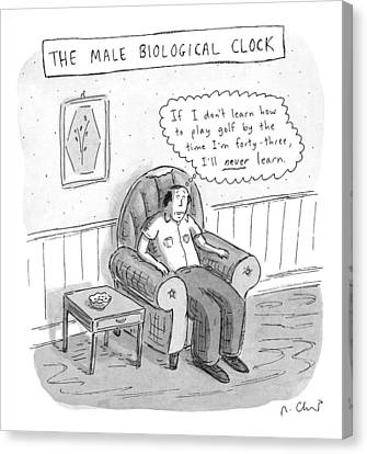 The Male Biological Clock Canvas Print by Roz Chast