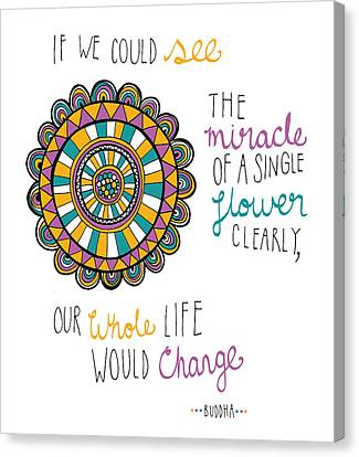 The Miracle Of A Flower Canvas Print by Susan Claire