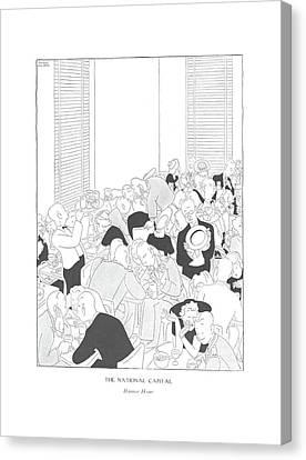 The National Capital  Rumor Hour Canvas Print
