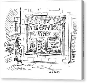 The Off-line Store Canvas Print by David Sipress