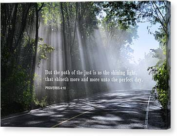 The Path Of The Just - Proverbs 4-18 Canvas Print by Daniel Hagerman