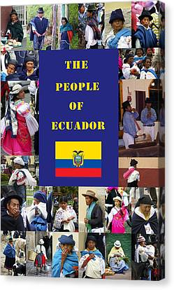 The People Of Ecuador Collage Canvas Print by Kurt Van Wagner