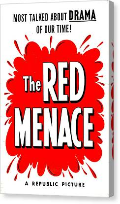 The Red Menace, Us Poster, 1949 Canvas Print by Everett