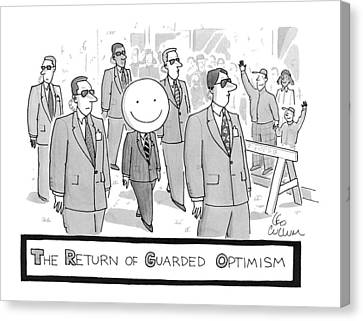 The Return Of Guarded Optimism Canvas Print by Leo Cullum