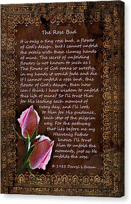 Christian Poetry Canvas Print - The Rose Bud by Carolyn Marshall