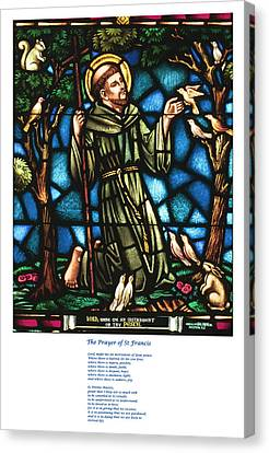 The Saint Francis Prayer With An Image Of St Francis In Stained Glass Canvas Print by Philip Ralley
