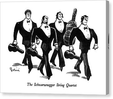 Schwarzenegger Canvas Print - The Schwarzenegger String Quartet by Eldon Dedini