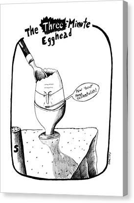 The Three Minute Egghead Canvas Print