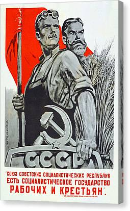 Communism Canvas Print - The Ussr Is The Socialist State For Factory Workers And Peasants by Anonymous