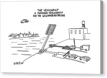 Williamsburg Canvas Print - The Vehicapult A Temporary Replacement by Warren Miller
