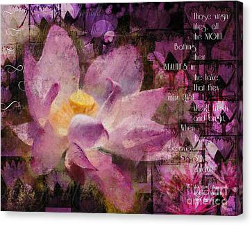Canvas Print featuring the digital art Those Virgin Lilies - Moore Quote  by Nola Lee Kelsey