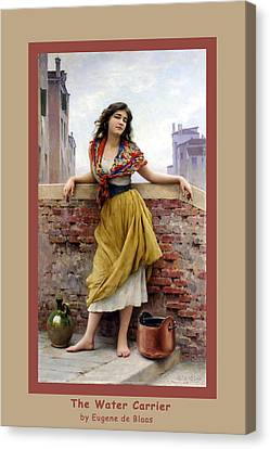 The Water Carrier Poster Canvas Print by Eugene de Blaas