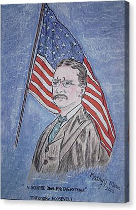 Theodore Roosevelt Canvas Print by Kathy Marrs Chandler