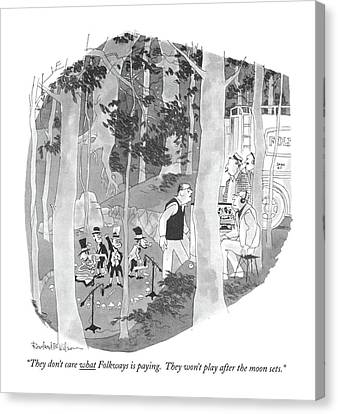 They Don't Care What Folkways Is Paying Canvas Print by Rowland Wilson