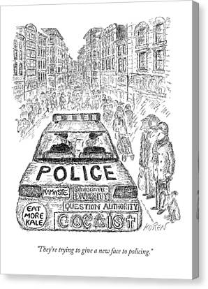 They're Trying To Give A New Face To Policing Canvas Print by Edward Koren