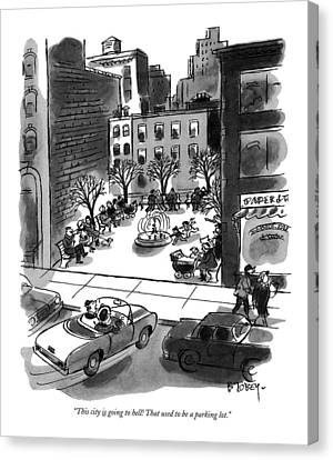 This City Is Going To Hell! That Used Canvas Print by Barney Tobey