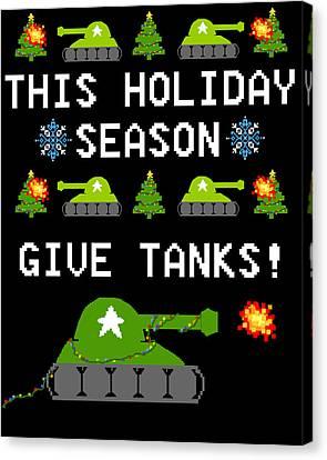 This Holiday Season Give Tanks Canvas Print by Jera Sky