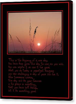 This Is The Beginning Of A New Day Canvas Print by Bill Cannon