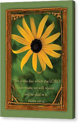 This Is The Day Sunflowers Canvas Print by Denise Beverly