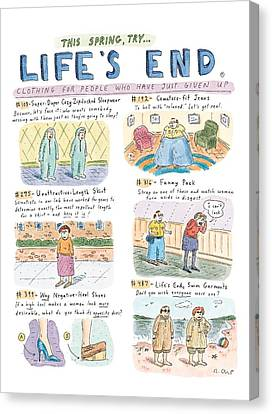 This Spring Try Life's End:  'clothing For People Canvas Print by Roz Chast