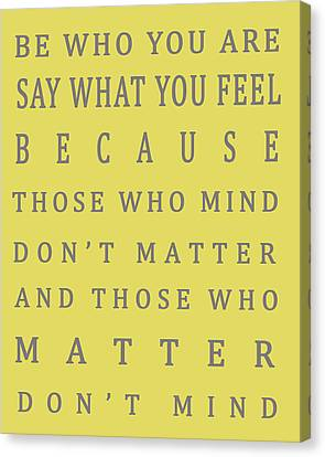 Those Who Matter Don't Mind - Dr Seuss Canvas Print by Georgia Fowler