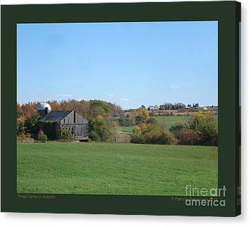Three Farms In Autumn Canvas Print by Patricia Overmoyer