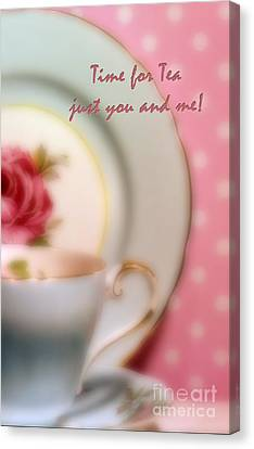 Time For Tea Just You And Me Canvas Print