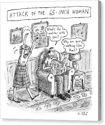 Title: Attack Of The 65-inch Woman. A Woman Walks Canvas Print by Roz Chast