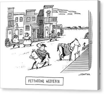 Title: Fettucini Western. Fat Cowboys Ride Horses Canvas Print