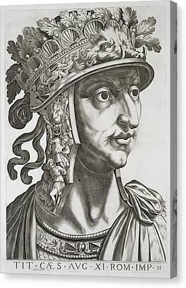 Titus Caesar , 1596 Canvas Print