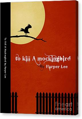 To Kill A Mockingbird Book Cover Movie Poster Art 1 Canvas Print by Nishanth Gopinathan