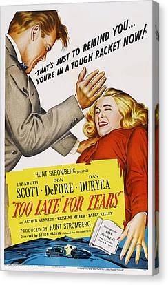 Too Late For Tears, Us Poster Art Canvas Print by Everett