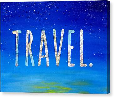 Travel Word Art Canvas Print by Michelle Eshleman