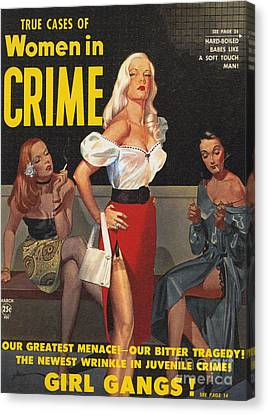 True Cases Of Women In Crime 1950 Canvas Print by The Advertising Archives
