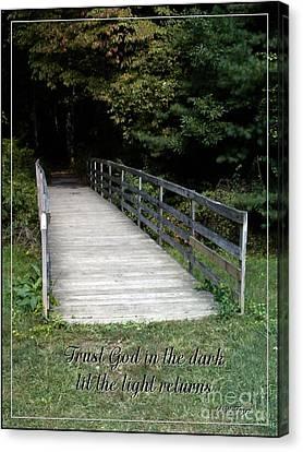Trust God In The Dark Canvas Print by Sara  Raber