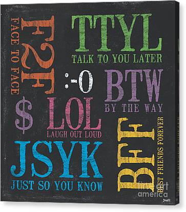 Tween Textspeak 4 Canvas Print by Debbie DeWitt