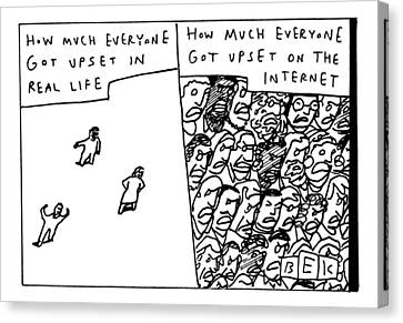 Two Panels: How Much Everyone Got Upset In Real Canvas Print by Bruce Eric Kaplan