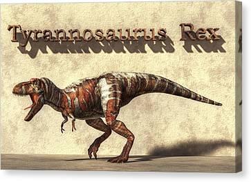 Tyrannosaurus Canvas Print by Daniel Eskridge