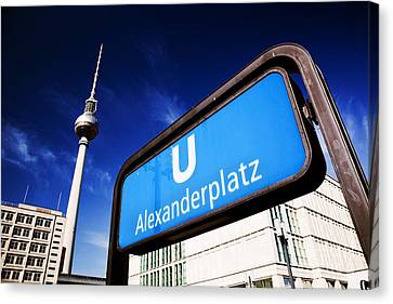 Bahn Canvas Print - Ubahn Alexanderplatz Sign And Television Tower Berlin Germany by Michal Bednarek