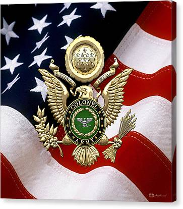 Canvas Print featuring the digital art U. S. Army Colonel - C O L Rank Insignia Over Gold Great Seal Eagle And Flag by Serge Averbukh