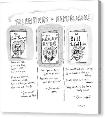 'valentines For Republicans' Canvas Print by Roz Chast