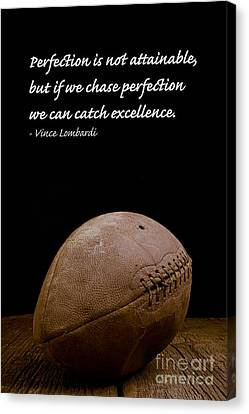 Football Canvas Print - Vince Lombardi On Perfection by Edward Fielding
