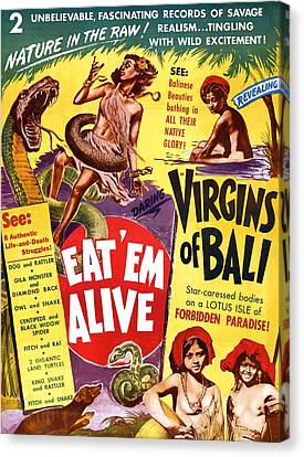 Virgins Of Bali Eatem Alive Canvas Print