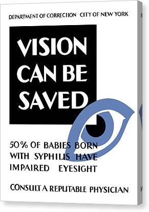 Vision Can Be Saved - Wpa Canvas Print by War Is Hell Store