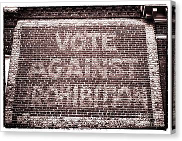 Vote Against Prohibition II Canvas Print by John Rizzuto