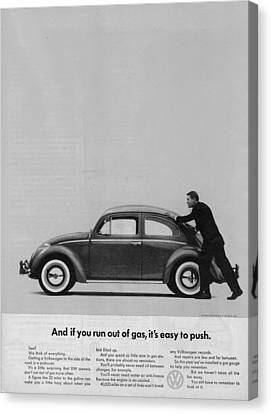 Vw Beetle Advert 1962 - And If You Run Out Of Gas It's Easy To Push Canvas Print by Georgia Fowler
