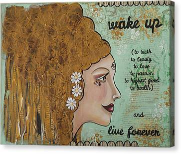 Wake Up Inspirational Mixed Media Folk Art Canvas Print by Stanka Vukelic